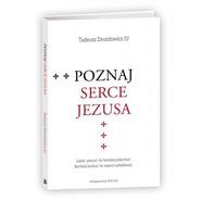 okładka Poznaj Serce Jezusa, Książka | Drozdowicz Tadeusz
