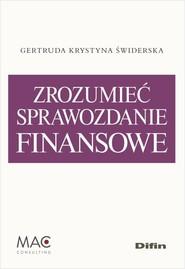 okładka Zrozumieć sprawozdanie finansowe, Książka   Gertruda Krystyna Świderska