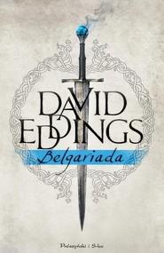 okładka Belgariada, Książka | David Eddings