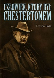 okładka Człowiek który był Chestertonem, Książka | Sadło Krzysztof