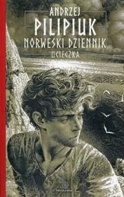 okładka Norweski dziennik Tom 1 Ucieczka, Książka | Andrzej Pilipiuk