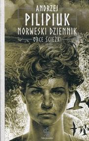 okładka Norweski dziennik Tom 2 Obce ścieżki, Książka | Andrzej Pilipiuk