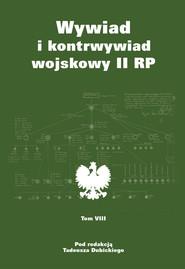 okładka Wywiad i kontrwywiad wojskowy II RP Tom 8, Książka  