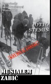 okładka Musiałem zabić, Książka | Otto Stemin