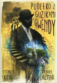 okładka Pudełko z guzikami Gwendy, Książka | Stephen King