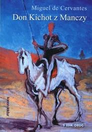 okładka Don Kichot z Manczy, Książka | Miguel de Cervantes