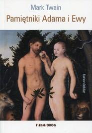 okładka Pamiętniki Adama i Ewy, Książka | Mark Twain