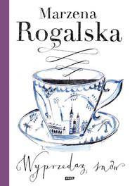 okładka Wyprzedaż snów, Książka | Marzena Rogalska