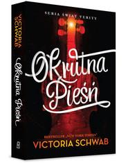 okładka Okrutna pieśń, Książka | Schwab Victoria