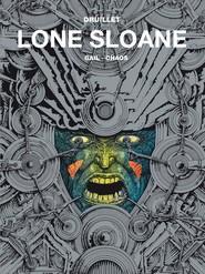 okładka Mistrzowie komiksu Lone Sloane Tom 2 Chaos, Książka | Philippe Druillet