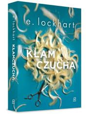 okładka Kłamczucha, Książka | Emily  Lockhart