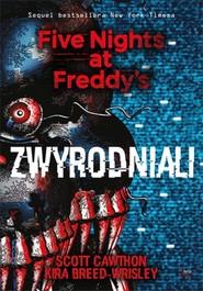 okładka Zwyrodniali Five Nights at Freddy`s Tom 2, Książka | Scott Cawthon, Kira Breed-Wrisley