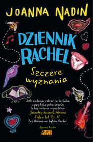 okładka Dziennik Rachel Szczere wyznania, Książka   Joanna Nadin