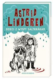 okładka Dzieci z wyspy Saltkrakan, Książka | Astrid Lindgren