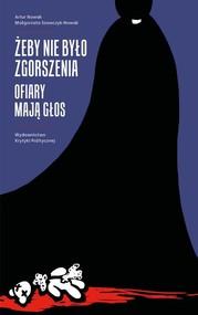 okładka Żeby nie było zgorszenia Ofiary mają głos, Książka | Artur Nowak, Małgorzata Szewczyk-Nowak