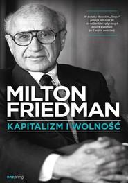 okładka Kapitalizm i wolność, Książka | Friedman Milton