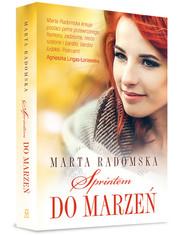 okładka Sprintem do marzeń, Książka   Marta Radomska