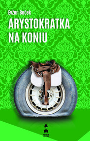 okładka Arystokratka na koniu, Książka | Evžen Boček