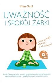 okładka Uważność i spokój żabki, Książka | Snel Eline