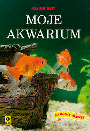 okładka Moje akwarium, Książka | Veit Klaus