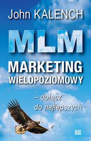 okładka MLM Marketing wielopoziomowy, Książka | Kalench John