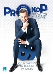 okładka Prokop prawdę ci powie 69 odpowiedzi na trudne pytania, Książka | Marcin Prokop