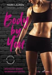 okładka Body by You 30 minutowe sesje dla kobiet, Książka | Mark Lauren, Joshua Clark