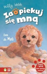 okładka Zaopiekuj się mną Dom dla Moli Tom 34, Książka   Holly Webb