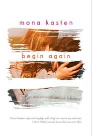 okładka Begin Again Powieść, Książka | Mona  Kasten