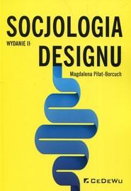 okładka Socjologia designu, Książka | Piłat-Borcuch Magdalena