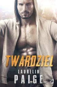 okładka Twardziel, Książka | Laurelin Paige