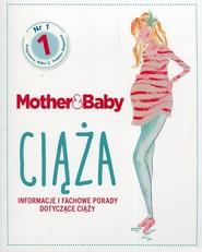 okładka Mother & Baby Ciąża Informacje i fachowe porady dotyczące ciąży, Książka |