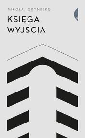 okładka Księga Wyjścia, Książka | Mikołaj Grynberg
