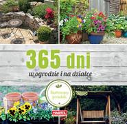 okładka 365 dni w ogrodzie i na działce Ilustrowany poradnik, Książka |