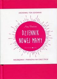 okładka Dziennik nowej mamy, Książka | Ransom Amy
