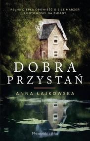 okładka Dobra przystań, Książka   Anna Łajkowska