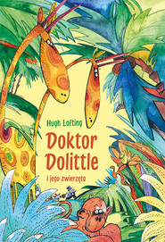 okładka Doktor Dolittle i jego zwierzęta, Książka | Hugh Lofting