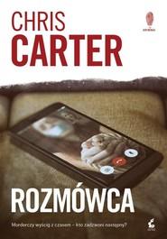 okładka Rozmówca, Książka | Chris Carter