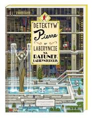 okładka Detektyw Pierre w labiryncie Na ratunek Labiryntopolis, Książka | Maruyama Chihiro