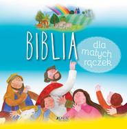 okładka Biblia dla małych rączek, Książka | James Bethan, Nagy Krisztina Kallai