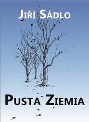 okładka Pusta ziemia, Książka | Sadlo Jiri
