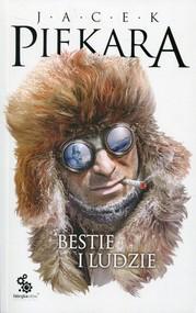 okładka Bestie i ludzie, Książka | Jacek Piekara