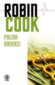 okładka Polisa śmierci, Książka | Robin Cook