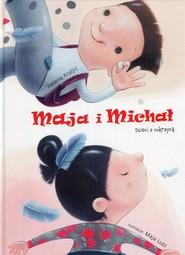 okładka Maja i Michał Dzieci z cukrzycą, Książka | Kraljić Helena