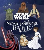 okładka Star Wars Nowa kolekcja bajek, Książka | Christopher Nicholas, Courtney B. Carbone