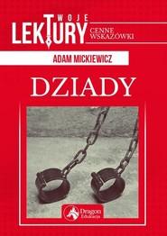 okładka Dziady, Książka | Adam Mickiewicz
