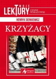 okładka Krzyżacy, Książka   Henryk Sienkiewicz