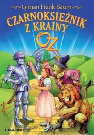 okładka Czarnoksiężnik z Krainy Oz, Książka | Frank Baum Lyman