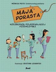 okładka Maja dorasta, Książka | Peitx Monica