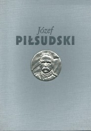 okładka Józef Piłsudski Służba Ojczyźnie, Książka |